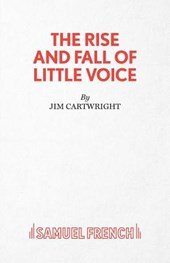 The Rise and Fall of Little Voice - A Play
