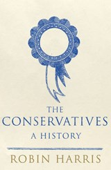 Conservatives: a history | Robin Harris | 9780593065112