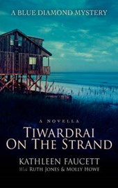 Tiwardrai on the Strand