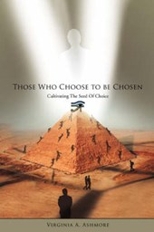 Those Who Choose to be Chosen