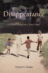 The Disappearance:a Novel Based on a Tru