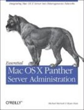 Essential Mac OS X Panther Server Administration