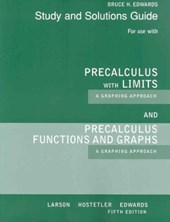 Precalculus with Limits : A Graphing Approach and Precalculus Functions and Graphs : A Graphing Approach