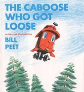The Caboose Who Got Loose [With CD]