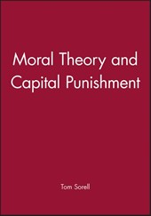 Moral Theory and Capital Punishment
