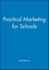 Practical Marketing for Schools