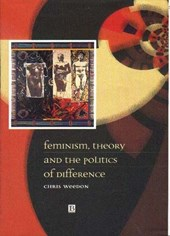 Feminism, Theory and the Politics of Difference