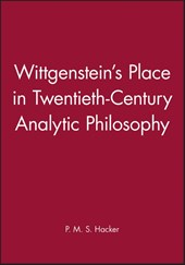Wittgenstein's Place in Twentieth-Century Analytic Philosophy