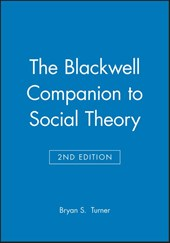 The Blackwell Companion to Social Theory