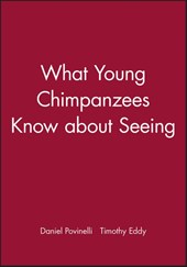 What Young Chimpanzees Know about Seeing
