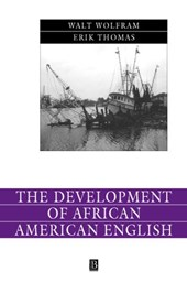 The Development of African American English