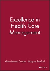 Excellence in Health Care Management