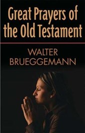 Great Prayers of the Old Testament