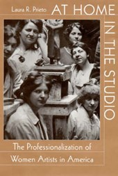 At Home in the Studio - The Professionalization of Women Artists in America