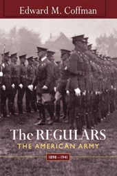 The Regulars - The American Army 1898-1941