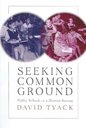 Seeking Common Ground - Public Schools in a Diverse Society