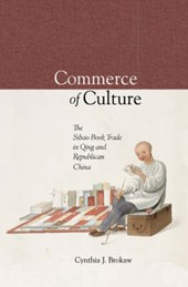 Commerce in Culture - The Sibao Book Trade in the Qing and Republican Periods V280