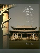 The Divine Nature of Power - Chinese Ritual Architecture at the Sacred Site of Jinci V62
