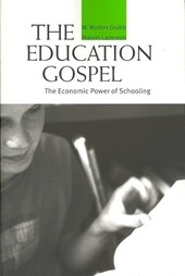 The Education Gospel - The Economic Power of Schooling