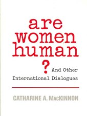 Are Women Human? - And Other International Dialogues