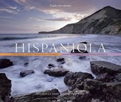 Hispaniola - A Photographic Journey through Island Biodiversity, Biodiversidad a Través de un Recorrido Fotográfico