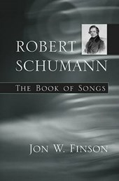 Robert Schumann - The Book of Songs