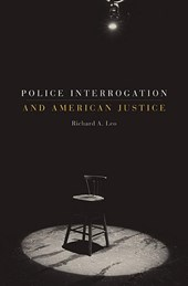 Police Interrogation and American Justice