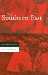 The Southern Past - A Clash of Race and Memory