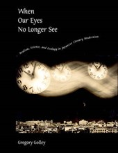 When Our Eyes No Longer See - Realism Science and Ecology in Japanese Literary Modernism