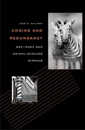 Coding and Redundancy - Man-Made and Animal- Evolved Signals