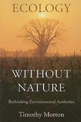Ecology without Nature | Timothy Morton | 9780674034853