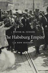 Habsburg empire : a new history | Pieter M. Judson | 9780674047761