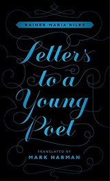 Letters to a Young Poet | Rainer Maria Rilke |