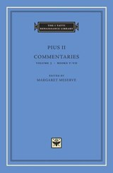 Commentaries, Volume 3 - Books V-VII | Pius Ii Pius Ii | 9780674058385