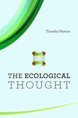 Ecological Thought | Timothy Morton | 9780674064225