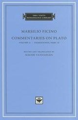 Commentaries on Plato, Volume 2: Parmenides, Part II | Marsilio Ficino | 9780674064720