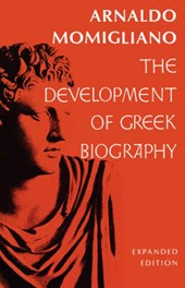 The Development of Greek Biography Exp
