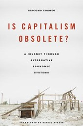 Is Capitalism Obsolete? | Corneo, Giacomo | 9780674495289