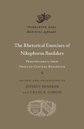 Rhetorical Exercises of Nikephoros Basilakes