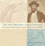On the Organic Law of Change - A Facsimile Edition and Annotated Transcription of Alfred Russel Wallace`s Species Notebook of 1855-1859 | Alfred Russel Wallace |