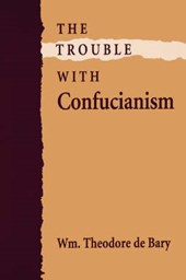 The Trouble with Confucianism (Paper)