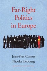 Far-right politics in europe | Camus, Jean-Yves ; Lebourg, Nicolas | 9780674971530