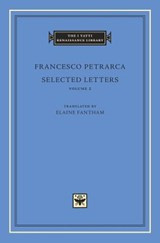 Selected letters, volume 2 | Francesco Petrarca | 9780674971622