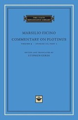 Commentary on Plotinus, Volume 4 - Ennead III, Part | Marsilio Ficino | 9780674974982
