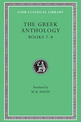 Books VII & VIII L068 V 2 (Trans. Paton) (Greek) | Greek Anthology |