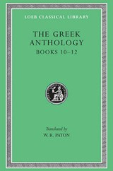 Books X-XII L085 V 4 (Trans. Paton) (Greek) | Greek Anthology |