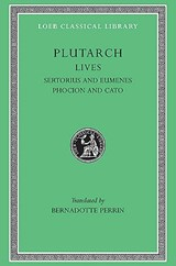 Parallel Lives - Sertorius & Eumenes Phocion & Cato Younger L100 V 8 (Trans. Perrin)(Greek) | Plutarch | 9780674991118