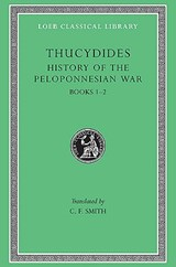 History of Pelopennesian War - Books I & II L108 V 1 (Trans. Smith)(Greek) | Thucydides |