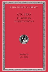 Philosophical treatises : tusculan disputations v. 18 | Cicero | 9780674991569