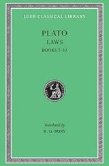 The Laws Books 7-12 L192 V11 (Trans. Bury)(Greek) | Plato |